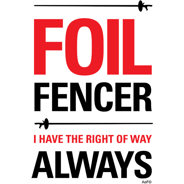 Foil Fencer Right of Way